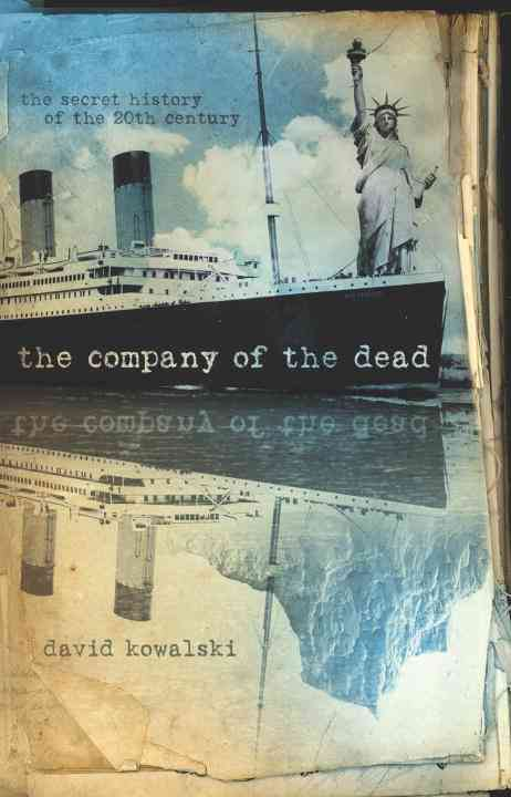 The Company of the Dead By Kowalski, David