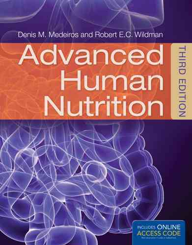 Advanced Human Nutrition By Medeiros, Denis
